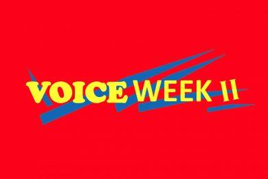 Voice Week II